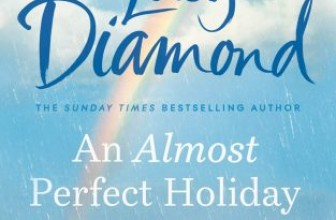 Book Review – An Almost Perfect Holiday – by Lucy Diamond