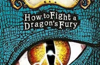 How to Fight A Dragon's Fury – By Cressida Cowell