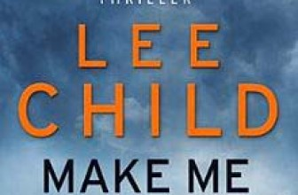 Make Me – By Lee Child