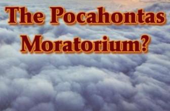 The Pocahontas Monatorium? by Rob James