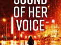 Book Review – The Sound Of Her Voice – Nathan Blackwell