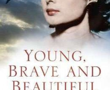 Book Review – Young, Brave and Beautiful – Tania Szabo